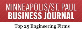 Minneapolis-St. Paul Business Journal Top 25 Engineering Firms